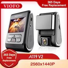 Viofo a119 v2 quad hd carro dvr super capacitor 2k 2560*1440p traço do carro gravador de vídeo dvr gps opcional cpl filtro