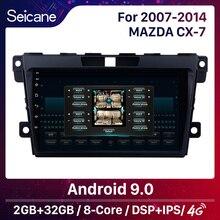"""Seicane 2DIN 9 """"Android 9.0 nawigacja samochodowa GPS Radio odtwarzacz multimedialny dla 2007 2008 2009 2010 2011 2014 MAZDA CX 7 cx7 cx 7"""