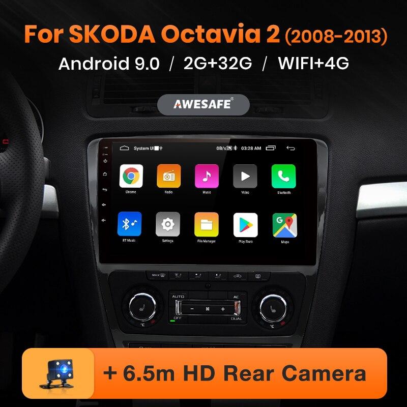 AWESAFE PX9 para SKODA Octavia 2 2008- 2010, 2011, 2012, 2013 A5 auto Radio Multimedia reproductor de video GPS No 2 din Android 9,0 2GB + 32GB