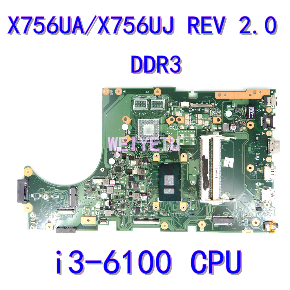 X756UA Motherboard i3-6100 CPU For <font><b>ASUS</b></font> X756UX X756 <font><b>X756UXK</b></font> X756U X756UV Laptop Mainboard REV 2.0 DDR3 X756UA Mainboard Test ok image