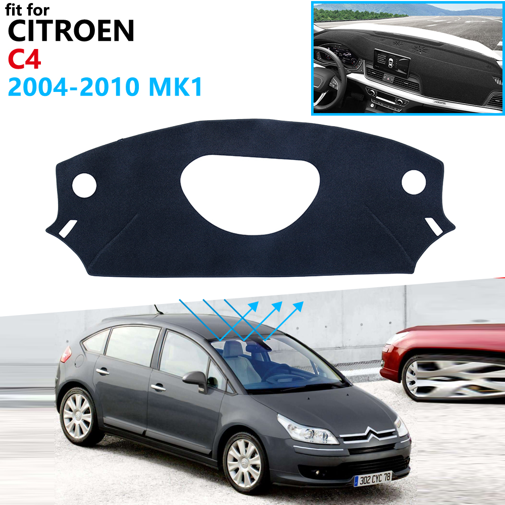 Dashboard Cover Protective Pad for Citroen C4 2004~2010 MK1 Car Accessories Dash Board Sunshade Carpet 2005 2006 2007 2008 2009|Car Stickers| |  - title=