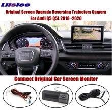 Liislee For Audi Q5 Q5L 2018~2020 Connect Original Screen Monitor Rear Trunk Handle Camera Intelligent Dynamic Trajectory