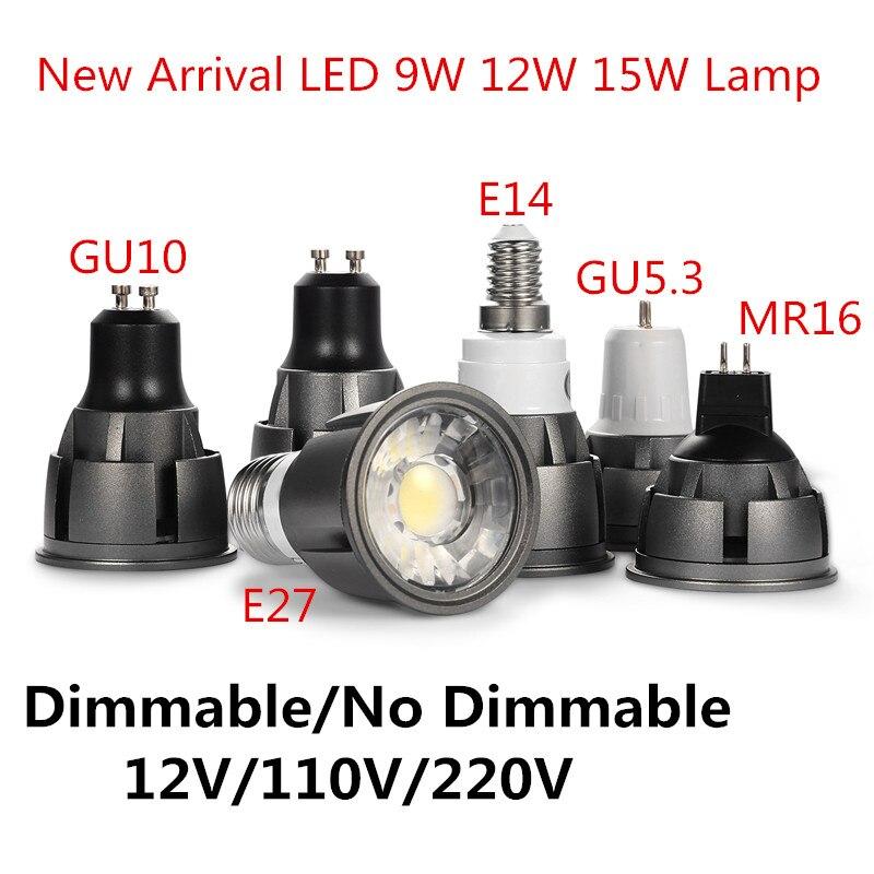 Супер яркая лампочка с регулируемой яркостью GU10/GU5.3/E14/E27/MR16 Коб 9 Вт, 12 Вт, 15 Вт, Светодиодный лампа 85-265V 12V Точечный светильник теплый белый/холодный белый светодиодный светильник