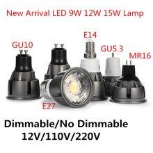 Супер яркая лампочка с регулируемой яркостью GU10/GU5.3/E14/E27/MR16 Коб 9 Вт, 12 Вт, 15 Вт, Светодиодный лампа 85-265V 12V Точечный светильник теплый белый/хол...