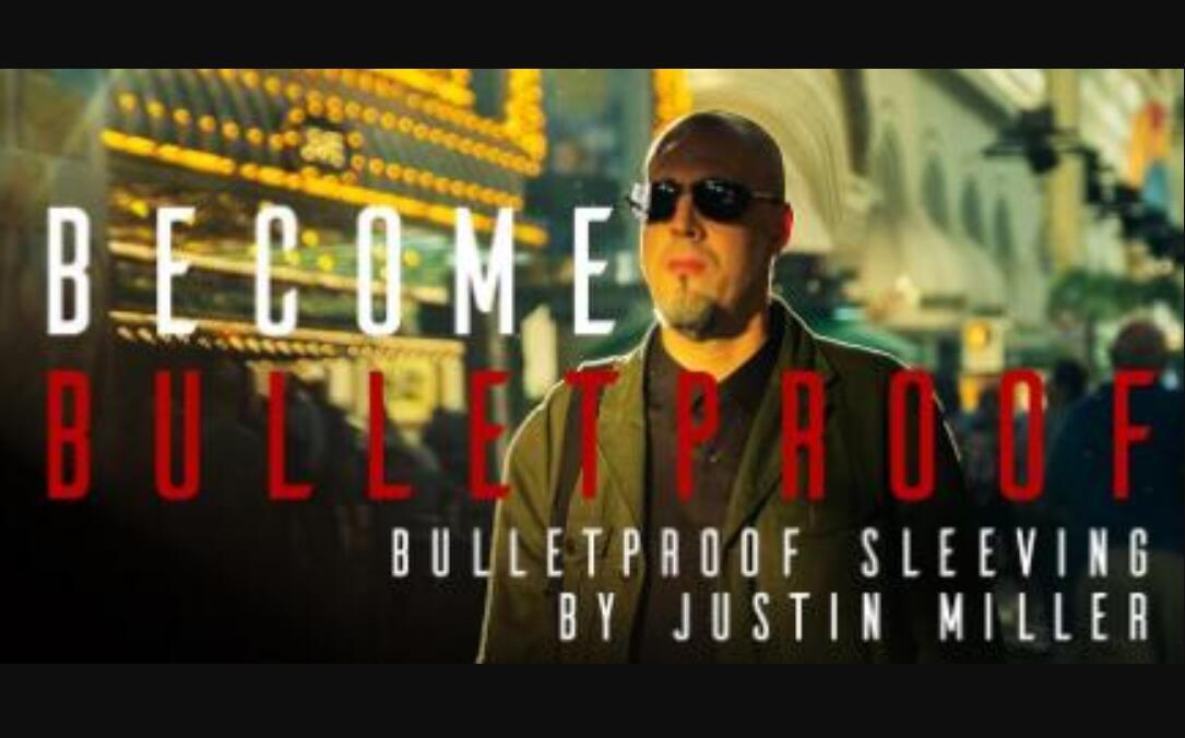 BulletProof Sleeving By Justin Miller - Magic Tricks