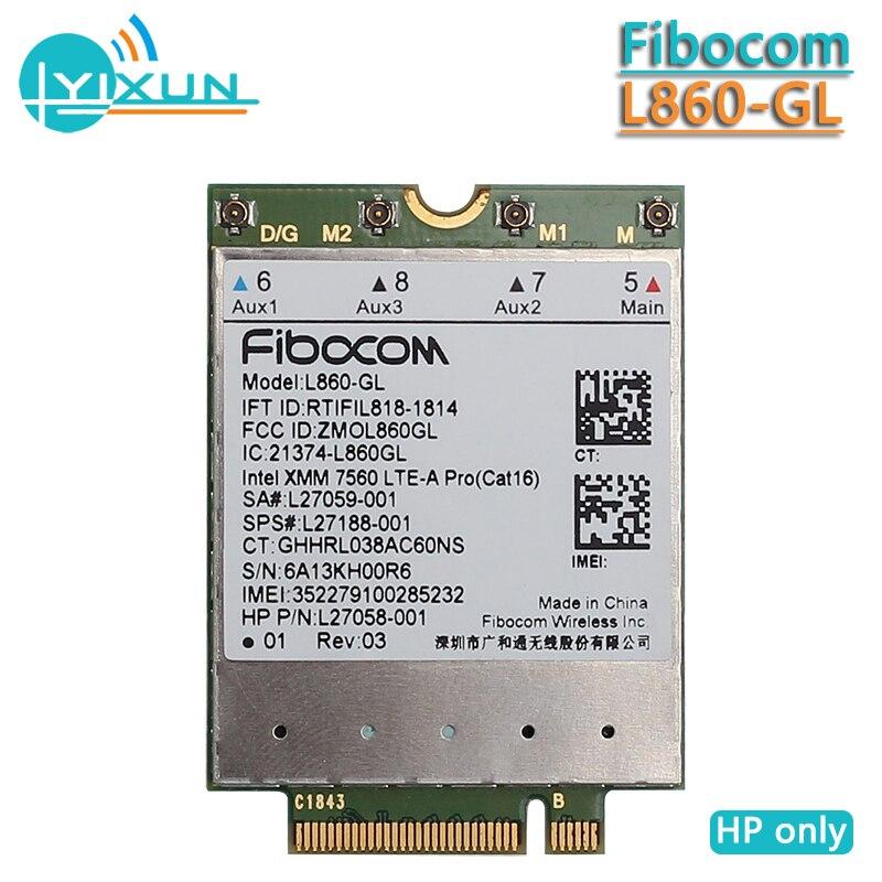 Fibocom L860-GL 4G Module Wlan Card For HP Elitebook X360 830 840 850 LTE-A Pro Cat16 1Gbps SPS#L27188-001 Wireless Card WWAN