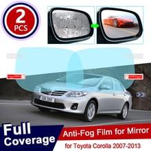 Para toyota corolla 2007 2013 140 e140 e150 150 capa completa anti nevoeiro filme espelho retrovisor à prova de chuva anti-nevoeiro filmes acessórios