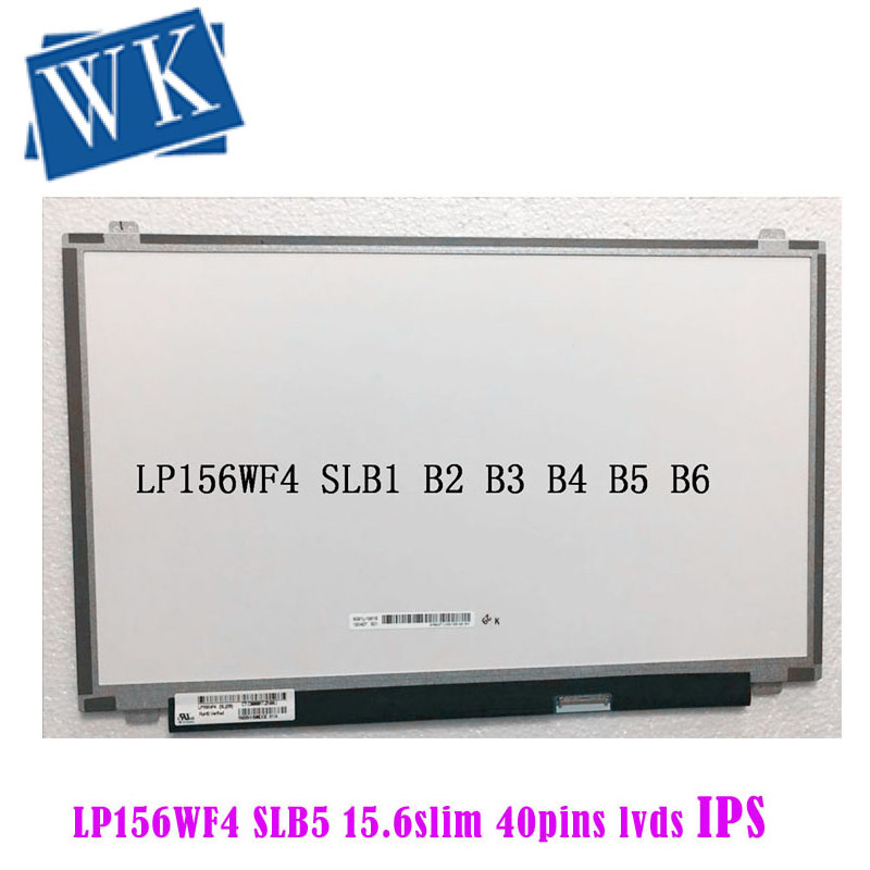 15.6 Inch IPS Laptop Lcd Screen LP156WF4 SLB5 SLB6 SLB7 SLC1 SLB2 SLB3 SLC2 B156HTN03.2 LED Display Matrix 40pin 1920x1080