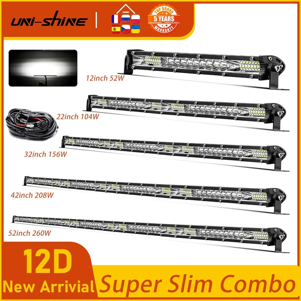 Barre LED Super fine 12-52 pouces, rangée unique, 52W UNI-SHINE W 104W 156W 208W, Combo lampe de travail pour voiture et camion tout-terrain 4x4 SUV, 260