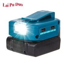 Adapter LED Working Light 14.4V/18V Li on Battery Dual USB with LED Lamp Spotlight BL1830 BL1430 Flashlight For Makita Battery