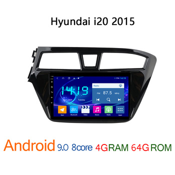 4G RAM 64G ROM car radio FOR Hyundai i20 2015 2018 autoradio android coche audio auto stereo GPS navigator i 20 DVD multimedia image