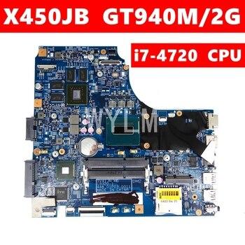 X450JB i7-4720HQ CPU GT940M/2G N16S-GT-S-A2 Mainboard For ASUS X450J X450JN SV41JN A450J X450JB Laptop Motherboard Test 100% OK