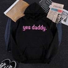 Женская толстовка с графическим принтом yes daddy Осень зима