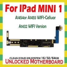 A1432 wifiVersion A1454 ou A1455 Original déverrouiller icloud pour Ipad MINI 1 carte mère pour Ipad MINI 1 cartes logiques avec système IOS