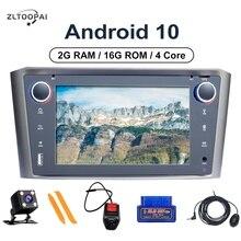 ZLTOOPAI 안드로이드 10.0 자동 라디오 도요타 Avensis T25 2002 2008 차량용 멀티미디어 플레이어 GPS 네비게이션 4 코어 2GB + 16GB 카 스테레오