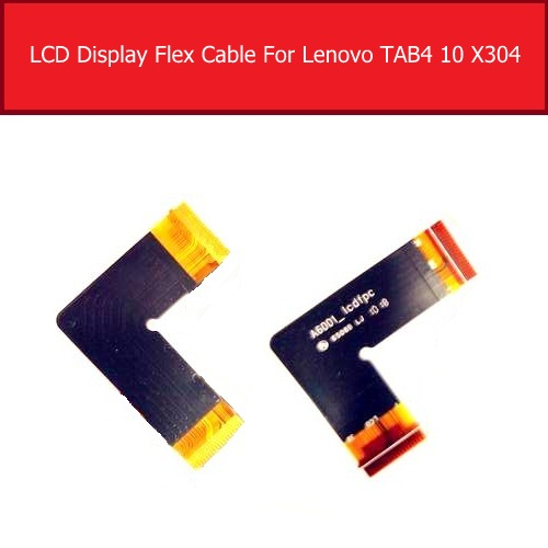LCD Flex Cable For Lenovo Tab 4 Tab4 10 TB-X304N X304F X304L LCD Connect MotherBoard Flex Ribbon Cable Replacement Repair