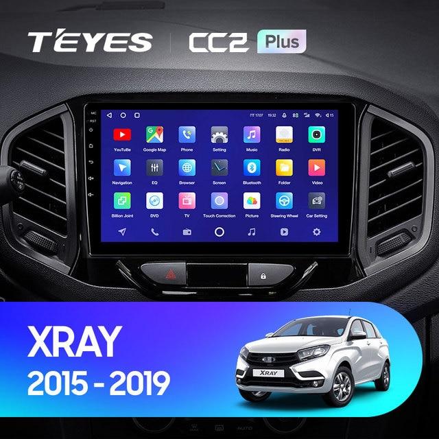 TEYES CC2L и CC2 Plus Штатная магнитола For Лада ВАЗ Xray For LADA Xray X ray 2015 - 2019 Android до 8-ЯДЕР до 6 + 128ГБ 16*2EQ + DSP 2DIN автомагнитола 2 DIN DVD GPS мультимедиа автомобиля головное устройство 2