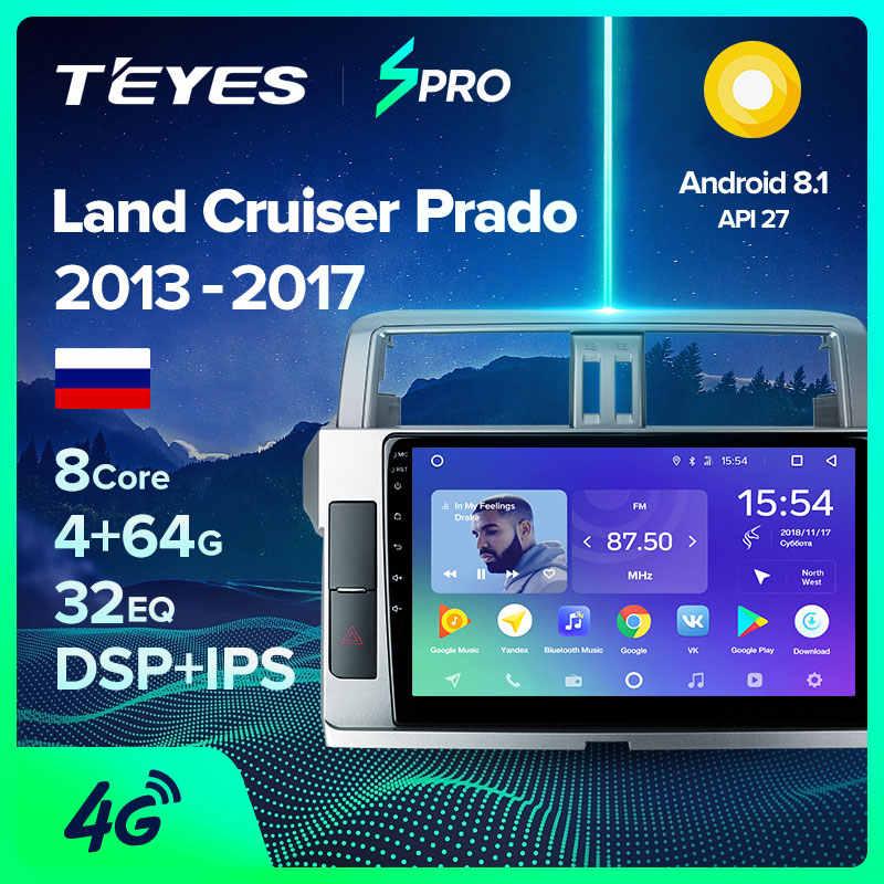 TEYES SPROรถวิทยุมัลติมีเดียNO 2 DIN Android Video PlayerนำทางGPSสำหรับToyota LAND CRUISER PRADO 150 2013-2017