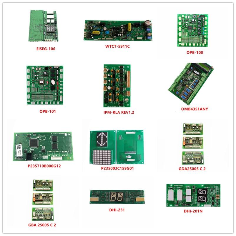 EiSEG-106 WTCT-5911C OPB-100/101 IPM-RLA REV1.2 OMB4351ANY P235710B000G12 P235003C159G01 GDA/GBA/GCA25005 C 2 DHI-231/201/201H