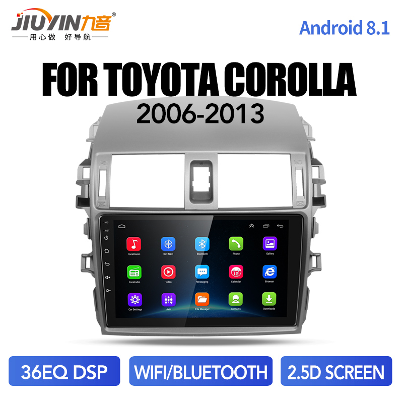 JIUYIN android8.1 Car Radio Multimedia Player GPS Navigation For Toyota Corolla 2007 2008 2009 2010 2011 2012 2013 2014 2015 image