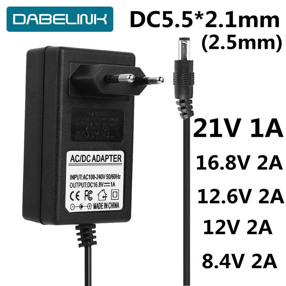 AC DC Liion Battery Electrical Tools Charger 16.8V 21V 8.4V 12.6 12V Charger  DC 5.5*2.1MM 18650 Charger IP Camera CCTV Charger