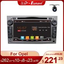 Eunavi 2 Din 4G DSP Android автомобильный Радио DVD GPS стерео плеер для Opel Astra H G J Vectra Antara Zafira Corsa Vivaro Meriva Veda