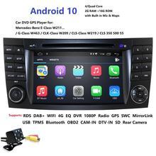 Reproductor multimedia para coche, pantalla táctil para reproductor de DVD y radio, Android 10, ideal para mercedes w211, W209 W219, 4G, Wifi, GPS, DVR, RDS, DAB+, HD 1024x600