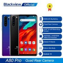 Versão global blackview a80 pro quad câmera traseira octa núcleo 4gb + 64gb android telefone móvel waterdrop 4680mah 4g smartphone