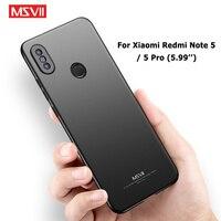 MSVII Custodie Per Xiaomi Redmi Nota 5 Pro Caso Della Copertura Per Xiomi Redmi Nota 5 Silm Della Copertura del PC Per Xiaomi redmi Note5 Casi Pro 5.99