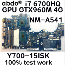 Placa base para ordenador portátil Lenovo Ideapad Y700 Y700-15ISK, BY511, NM-A541, CPU, GTX960M, 4GB, GPU, probada, funciona al 100%