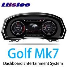 LiisLee Instrument Panel Replacement LED Dashboard Entertainment Intelligent System for Volkswagen Golf 7 Golf7 Mk7 2012~2020