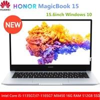 ¿HONOR MagicBook 15 2021 ordenador portátil de 15,6 pulgadas Intel Core i5-1135G7/i7-1165G7 MX450 16G RAM 512GB PCI SSD Windows 10 cuaderno?