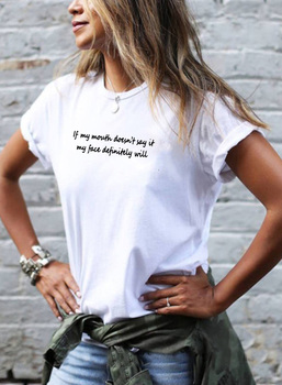 IF MY MOUTH DOESN'T SAY IT Harajuku T-shirt Women Streetwear Cotton Tee Shirt Femme Black White Shorts Sleeve Women T Shirt Tops