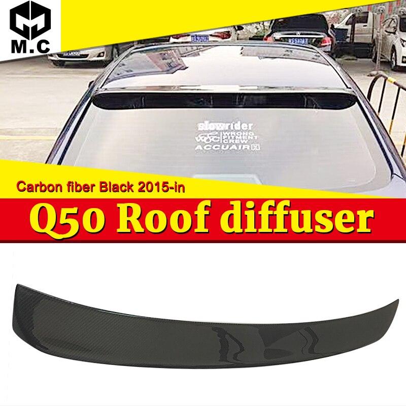 Fit For Infiniti Q50 Tail Rear Roof Window Spoiler Wing Carbon Fiber Q50 Q50S 4 Door Auto Racing Car Tail Lip Wing Spoiler 15 in Spoilers Wings from Automobiles Motorcycles