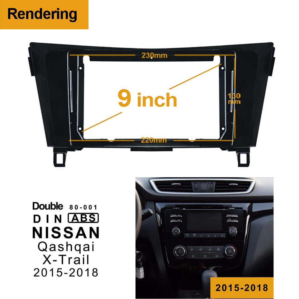 2/1Din Marco de DVD para coche Adaptador de Audio Panel de ajuste de tablero 9 pulgadas para NISSAN Qashqai Xtrail 2015 -REPRODUCTOR DE Radio doble 2018