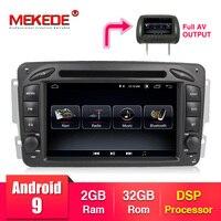MEKEDE ANDROID 9 Car dvd multimedia player For Mercedes Benz W209 W203 W168 ML W163 W463 Viano W639 Vito Vaneo Wifi GPS BT