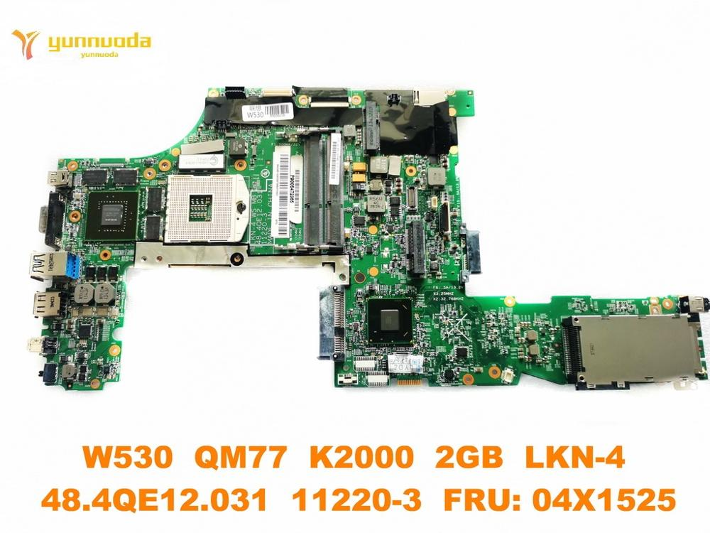 Original for Lenovo W530 laptop motherboard W530  QM77  K2000  2GB  LKN-4  48.4QE12.031  11220-3  FRU 04X1525 tested good free