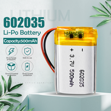 3.7V 500mAh 602035 Lithium li ion polymer Rechargeable Battery 602035 For DVR GPS Car Tachograph Bluetooth headphone Battery