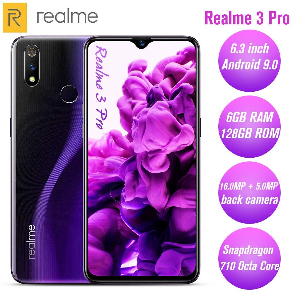 Realme 3 Pro 4G Smartphone 6.3 pouces Android 9.0 Octa Core 6GB RAM 128GB ROM 16.0MP + 5.0MP arrière caméra 4045mAh téléphone Mobile