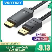 Vention-Puerto de pantalla a HDMI, 4K x 2K, 30Hz, Cable de DP a HDMI, para PC, portátil, HDTV, proyector, Cable de Audio y vídeo, DisplayPort a HDMI