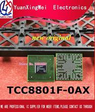 משלוח חינם 1 יח\חבילה TCC8801F 0AX TCC8801F 0AX i TCC8801F OAX i TCC8801F OAX TCC8801 0AX חדש מקורי TCC8801 BGA