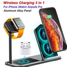 Para iPhone cargador inalámbrico 3 en 1 soporte de aleación de aluminio para Apple Watch iWatch 1 2 3 4 5 Airpods Pro base de carga inalámbrica