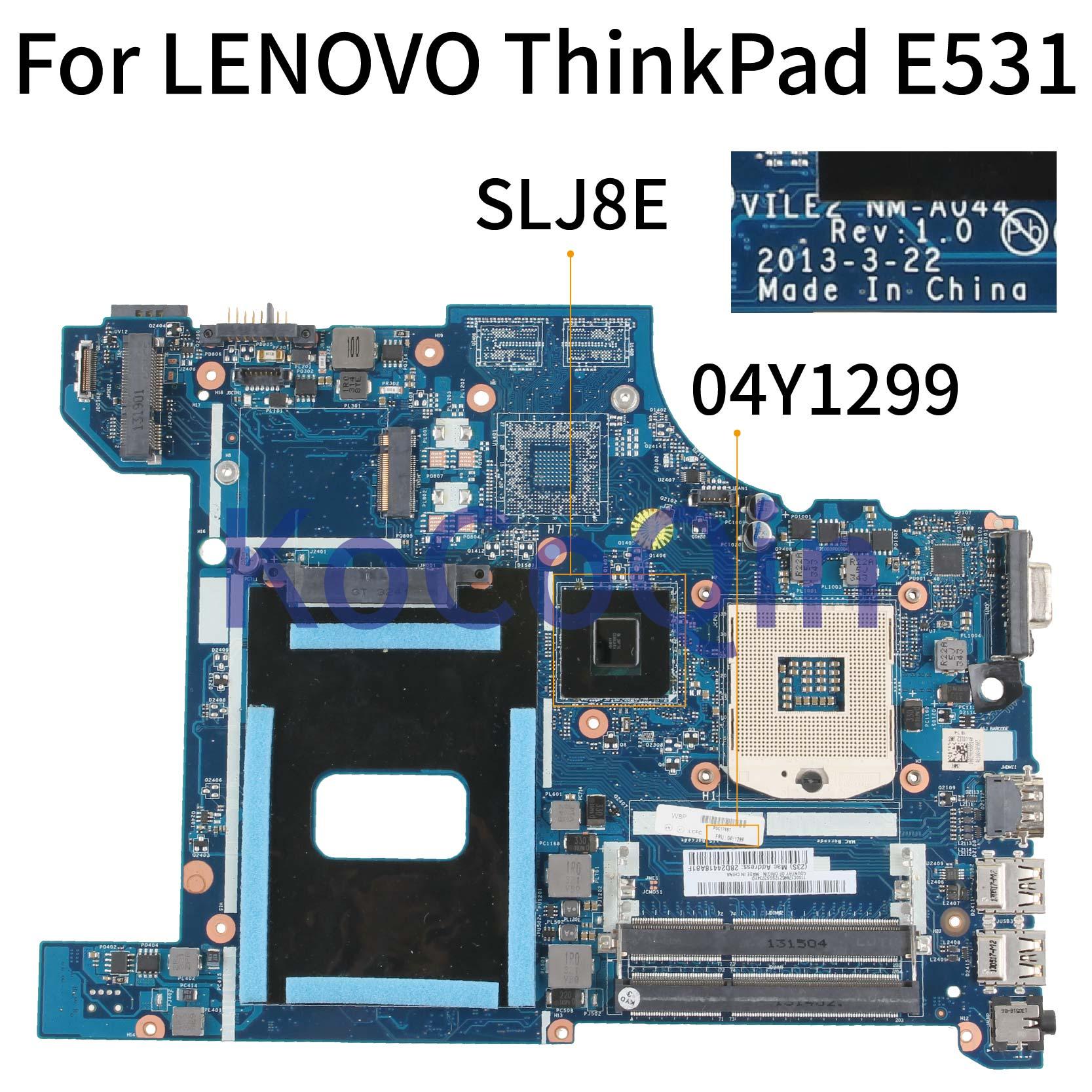 KoCoQin Laptop Motherboard For LENOVO ThinkPad EDGE E531 HM77 Mainboard 04Y1299 VILE2 NM-A044 SLJ8E
