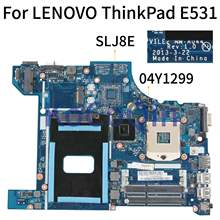 Placa base para portátil KoCoQin para LENOVO ThinkPad EDGE E531 HM77 placa base 04Y1299 VILE2 NM-A044 SLJ8E(China)