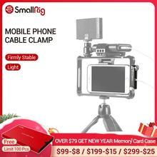 SmallRig נייד טלפון כבל מהדק עבור SmallRig אוניברסלי נייד טלפון כלוב 2391  2390