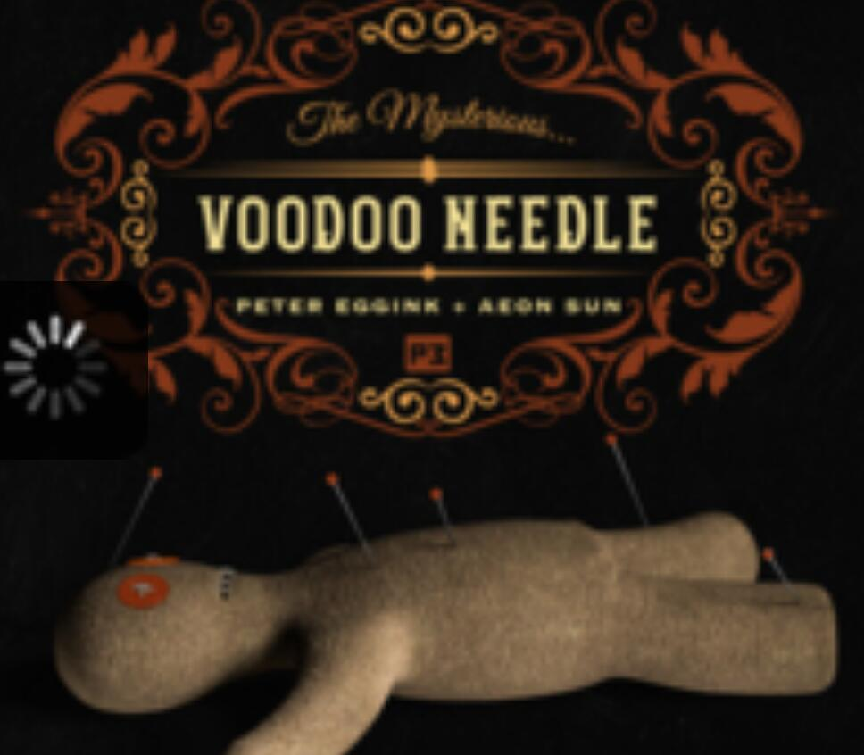 Voodoo Needle By Peter Eggink & Aeon Sun , Magic Tricks