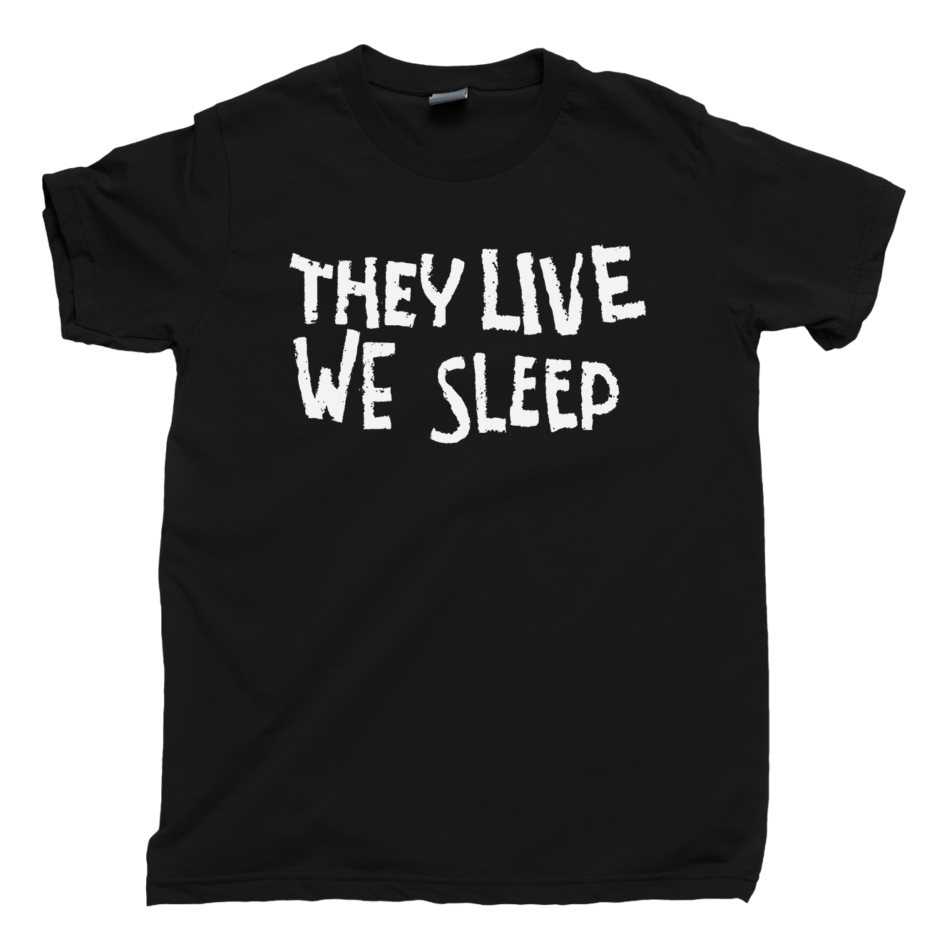 They Live We Sleep T Shirt Rowdy Roddy Piper Sunglasses John Carpenter Movie Tee
