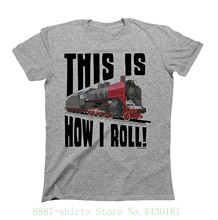 Hommes Et Femmes C'est Comment JE Roule Train T-shirt Hommes Dames Coupe Unisexe Style Manches Courtes Impression T-shirt
