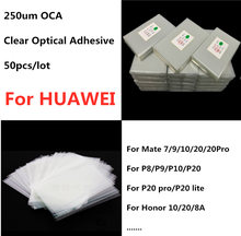 50PCS OCA Optically Clear Adhesive for Huawei P8 P9 P10 P20 PRO LITE Ascend Mate 7 9 10 20 30 PRO Honor 8 10 P8 Max