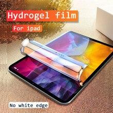 Hidrojel film iPad 9.7 hava 4 3 2 1 2017 2018 ekran koruyucu için ipad 7 10.2 mini 4 5 pro 11 2020 10.5 yumuşak koruyucu Film